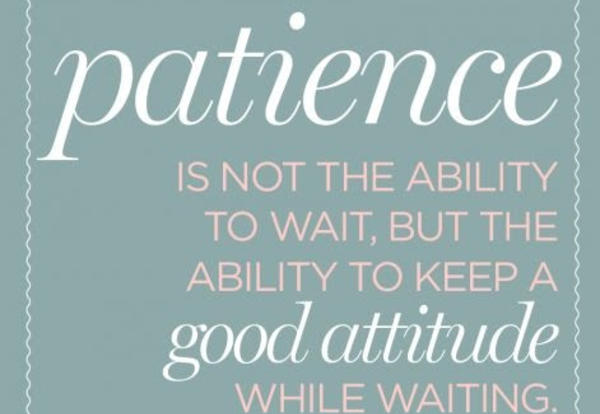 March Core Value is PATIENCE